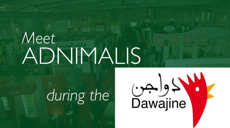ADNIMALIS exhibits during the DAWAJINE fair in Casablanca, Morocco, from November 28th to 30th, 2017